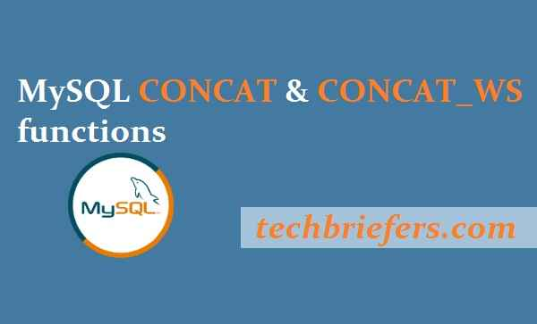 MySQL concat and concat-ws functions - techbriefers.com