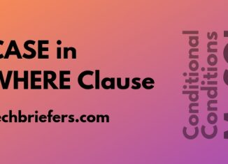Using MySQL CASE In WHERE CLAUSE: Conditional conditions in MySQL -TechBriefers