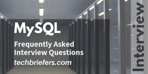 MySQL Interview Questions Frequently Asked