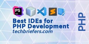Best PHP IDEs and Top PHP Editors and development tools