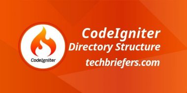 CodeIgniter Directory Structure explaination by techbriefers