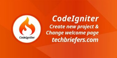 How to create a new CodeIgniter project - Techbriefers