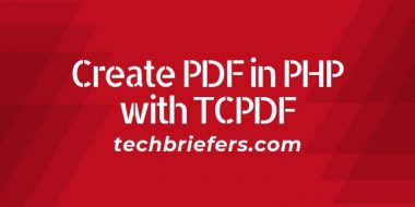 How to Create PDF in PHP with TCPDF - Techbriefers