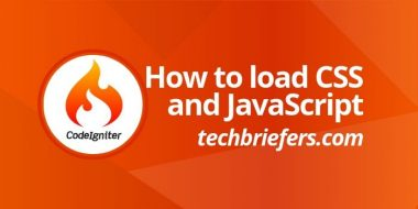How to load CSS and JavaScript in CodeIgniter - Techbriefers
