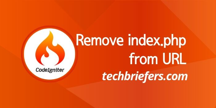 How to remove index.php from CodeIgniter URL in steps