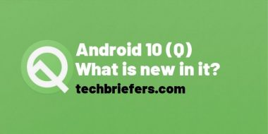 What is Android 10 (Q) and what is new in it?