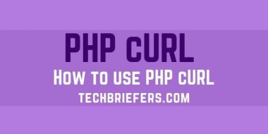 What is cURL and how to use PHP cURL?