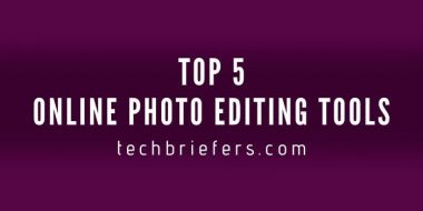 Top 5 Online Photo Editing Tools