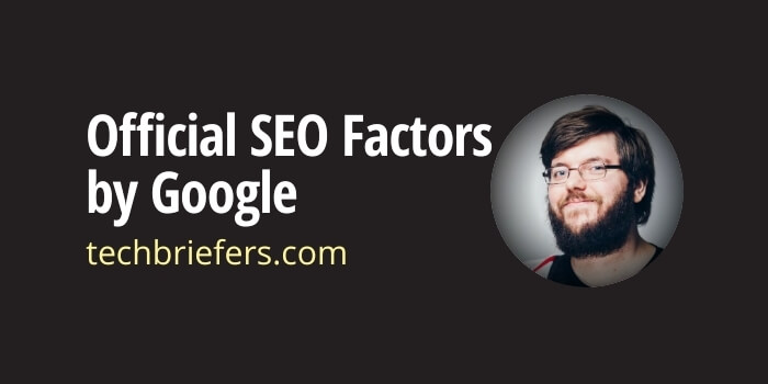 3 Official Ranking/SEO Factors shared by Google