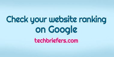 How to check your website ranking on Google