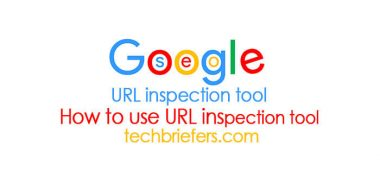 How to use URL inspection tool in Google search console