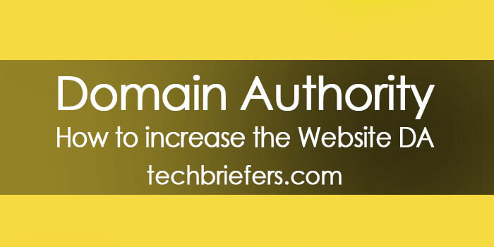 What is Domain Authority? How to increase the Website Domain Authority or da