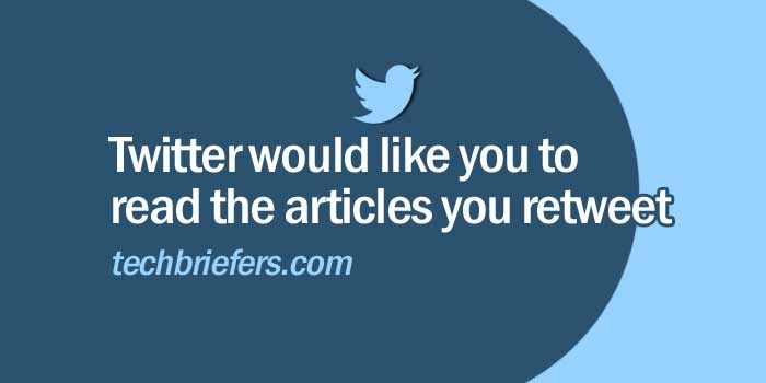 Twitter would like you to read the articles you retweet
