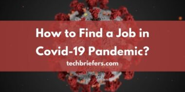 How to Find a Job in a Covid-19 (coronavirus) Pandemic?