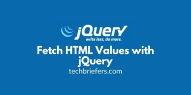 How to Fetch HTML Values with jQuery