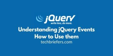 Understanding jQuery Events and How to Use them