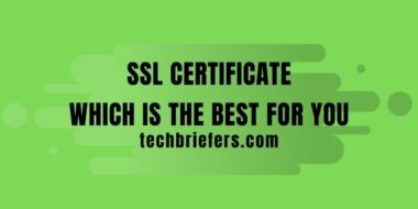 Types of SSL certificate: which is the best for you