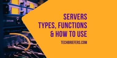 What Are Servers? Types, Functions, & How servers Work