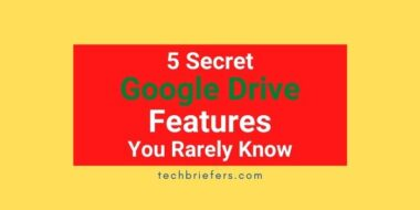 5 Secret Google Drive Features You Rarely Know