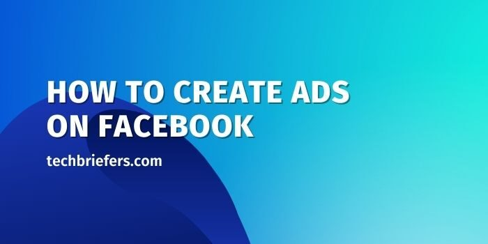 How to Create Ads on Facebook? Fb Ads tutorial
