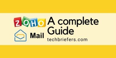 Zoho Mail: Complete Guide, Features, And How To Register